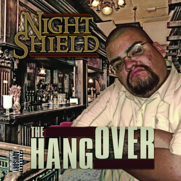 "Night Shield - ""The Hangover"" - 2011"