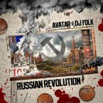 "Avatar Young Blaze - ""Russian Revolution"" - 2010"