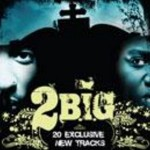 "Bean 1 - ""2Big"" (2Pac & Biggie Remix Album) - 2007"