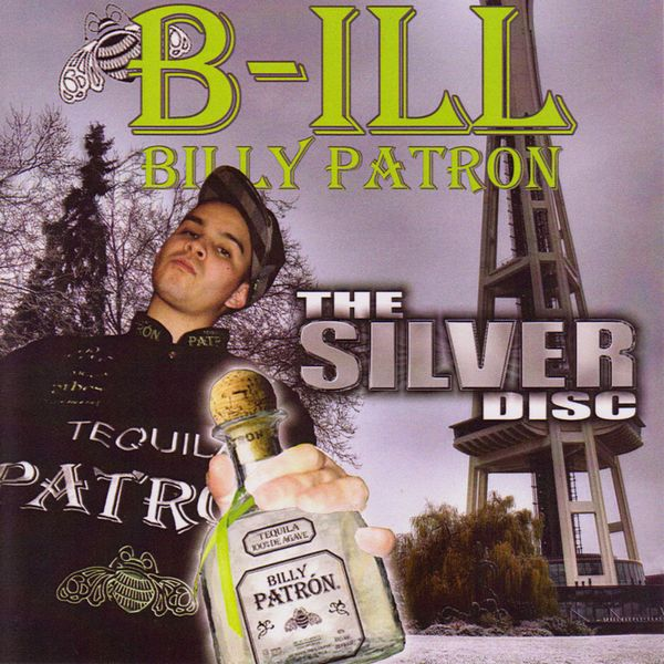 "Billy Patron aka B-Ill - ""The Silver Disc Mixtape"" - 2009"