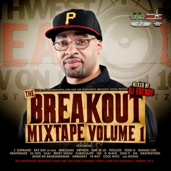 The Breakout Mixtape Vol. 1 - 2010