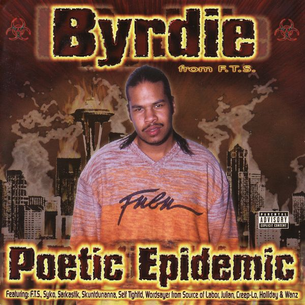 "Byrdie - ""Poetic Epidemic"" - 2001"
