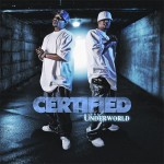 "Certified - ""The Underworld"" - 2008"
