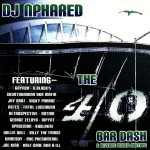 "DJ Nphared - ""40 Bar Dash Mixtape"" - 2007"