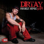 "Dirtay - ""Progress Report EP"" - 2010"
