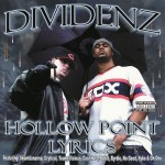 "Dividenz - ""Hollow Point Lyrics"" - 2003"