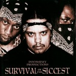 "Doomsday Productions - ""Survival of the Siccest"" - 2004"