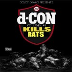 "Drako - ""d-Con Vol. 1 - Rat Poison Mixtape"" - 2011"