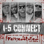 "I-5 Connect - ""Premeditated EP"" - 2010"