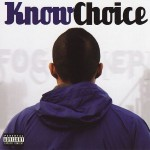 "Know Choice - ""Fog (EP)"" - 2007"