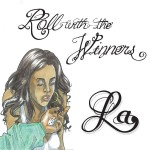 "LA - ""Roll With the Winners"" - 2010"