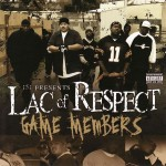 "Lac of Respect - ""Game Members"" - 2004"