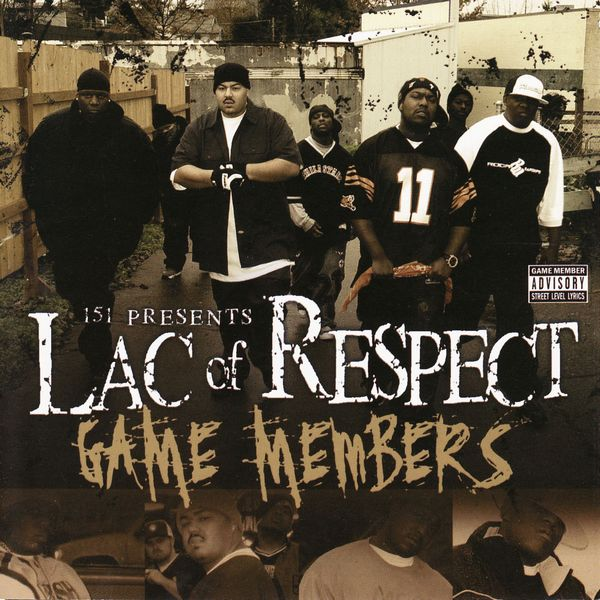 """Lac of Respect - """"Game Members"""" - 2004"""