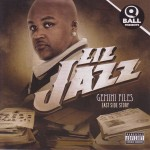 "Lil Jazz - ""Gemini Files"" - 2009"