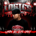 "Logics - ""When All Else Fails"" - 2009"