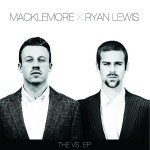 "Macklemore & Ryan Lewis - ""The VS EP"" - 2009"