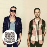 "Macklemore & Ryan Lewis - ""VS Redux"" - 2010"
