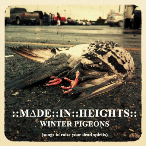"""Made in Heights - """"Winter Pigeons EP"""" - 2010"""