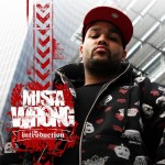 "Mista Wrong - ""The Introduction"" - 2007"