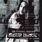"Mister Bilistic - ""Oppressed No Longer"" - 2002"