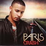 "Paris - ""Crash"" (single) - 2009"