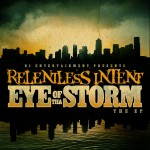 "Relentless Intent - ""Eye of the Storm (EP)"" - 2007"