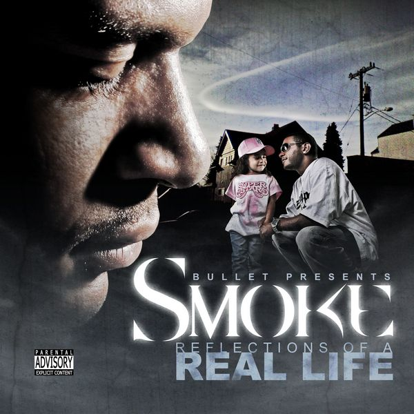 "Smoke - ""Reflections of a Real Life"" - 2007"