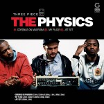 "The Physics - ""3 Piece EP"" - 2010"