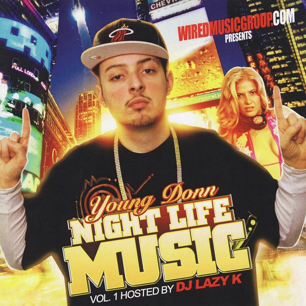 "Young Donn - ""Night Life Music Mixtape"" - 2009"