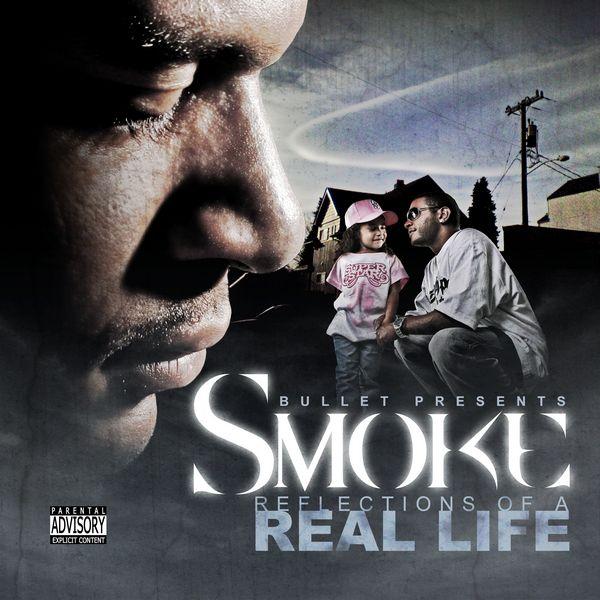 "Smoke - ""Reflections of a Real Life"" - 2007"