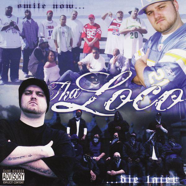 "Tha Loco AKA Anonimous - ""Smile Now, Die Later"" - 2004"